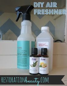 Restoration Beauty: DIY Air Freshener -1 cup water -2 tablespoons alcohol, vodka or rubbing alcohol (although I think 1 would be better) -20-30 drops essential oil/s (I used 25 drops of lemon and 15 drops eucalyptus- lovely combination) - mix alcohol and essential oil first, then add water
