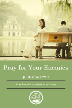 Pray for Your Enemies: Jeremiah - Read the Hard Parts Prayer Verses, Bible Verses, Pray For Enemies, Prayer List, Daily Prayer, What Is Prayer, Praying For Your Family, Peace Meaning, Prayers For Children