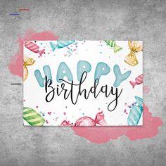 Glückwunschkarte zum Geburtstag Bonbon - Lo Que Necesitas Saber Para La Fiesta Birthday Cards For Him, Bday Cards, Birthday Greeting Cards, Birthday Greetings, Birthday Wishes, Happy Birthday Posters, Happy Birthday Typography, Birthday Postcards, Happy Birthday Calligraphy