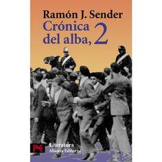 Ramón J. Sender. Crónica del alba. 2