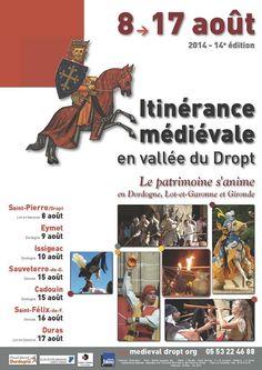 Itinérance Médiévale en vallée du Dropt. Le samedi 9 août 2014 à Eymet.