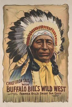 Chief Irontail With Buffalo Bill's Wild West poster by the Strobridge Lithographing Co