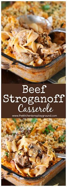 Beef Stroganoff Casserole ~ Dig in to a pan of this tasty casserole for dinner! It's also loaded with great flavor the whole family will love. #beefstroganoff #casserole #dinnercasseroles #dinner #dinnerideas #groundbeef www.thekitchenismyplayground.com