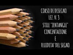 """Corso di Disegno,Lez.n.3 Stile """"ZENTANGLE"""" per gestire la concentrazione e la mano - Arte per Te - YouTube"""