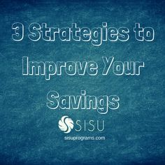 How do you save money? Check out these 3 strategies to improve your saving habits!