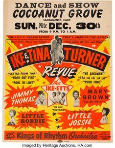 Music Memorabilia:Posters, Ike & Tina Turner Revue Cocoanut Grove Concert Poster AOR 1.73(I & TT, Presentation, 1962). Extremely Rare.... Rock Posters, Band Posters, Concert Posters, Theatre Posters, Festival Posters, Tina Turner Concert, Jazz, Ike And Tina Turner, Sophie Turner