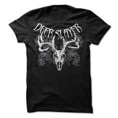 Deer Slayer T-Shirts & Hoodies