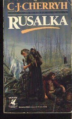 Rusalka by C.J. Cherryh