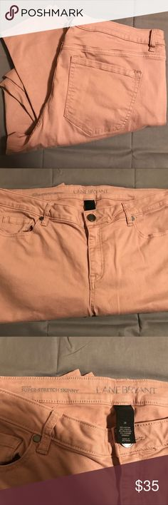 NWOT Lane Bryant Super Stretch Skinny NWOT Beautiful blush pink skinny.  A skinny jean in our Super Stretch denim (i.e., mind-blowingly good sculpting and smoothing). Our legit-best-ever stretch and recovery hugs every curve wear after wear. Five pockets. Button & zip fly closure. Belt loops. Lane Bryant Pants