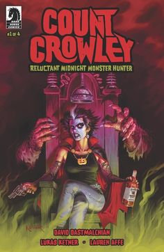 Comic Crypt: COUNT CROWLEY: RELUCTANT MIDNIGHT MONSTER HUNTER #1 First Look!