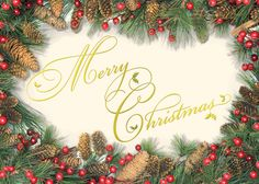 A beautiful gold foil wish for a Merry Christmas is surrounded by the traditional decor of pinecones and berries. Ideal for business associates, family and friends.