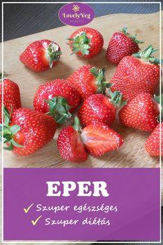 A szuper egészséges és szuper diétás gyümölcs: Az eper Strawberry, Fruit, Food, Essen, Strawberry Fruit, Meals, Strawberries, Yemek, Eten