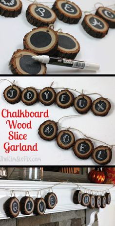 Dekoration Holzscheibe Chalkboard Banner from Wood Slices. Create a completely customizable wood slice banner or garland with slices of tree branch and chalkboard paint, perfect for that rustic and natural look for your fall home decor. Noel Christmas, Rustic Christmas, Christmas Projects, Holiday Crafts, Xmas, Beach Christmas, Christmas Branches, Christmas Skirt, Spring Crafts