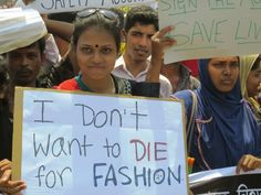 Garment workers and their unions rally in Bangladesh on the one-year anniversary of the Rana Plaza collapse that killed more than garment workers. Love Clothing, Ethical Clothing, Ethical Fashion, Fashion Brands, Fast Fashion, Slow Fashion, Chez Jules, True Cost, Protest Signs