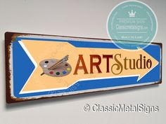 Vintage Style Art Studio Sign – UV Protected Weatherproof Signs Suitable for Outdoor or Indoor Use – Exclusively from Classic Metal Signs Directional Signs, Metal Signs, Vintage Fashion, Studio, Classic, Outdoor, Art, Style, Derby