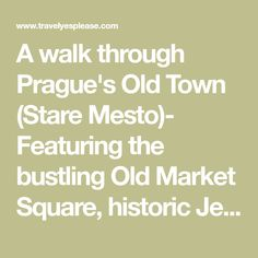 A walk through Prague's Old Town (Stare Mesto)- Featuring the bustling Old Market Square, historic Jewish Quarter and Charles Bridge.