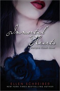 Immortal Hearts (Vampire Kisses #9) by Ellen Schreiber.... I have 7 I think i need the other two now love this series.. My first vampire book I read