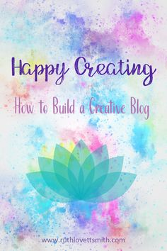 Learn how to build and design a creative blog. #BloggingTips for #bloggers #writers #artists #crafters
