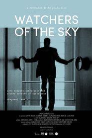 Regarder Watchers of the Sky (2014) Film En Streaming