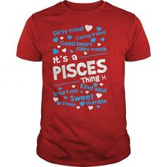 This funny birthday Zodiac gift is a great for you and someone who born in Pisces    Cool T Shirts Red -  Limited edition - It's a Pisces thing! - Best Sale born in Pisces Tee Shirts T-Shirts Legging Mug Hat Zodiac birth gift