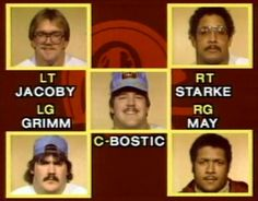 The Hogs. Maybe one of these days, that nerd in the upper left corner will get into the Hall of Fame. He was that good.