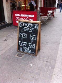 Is everything ok? - Horeca terrasbord krijtbord stoepbord reclame marketing en stopkracht! Chalkboard
