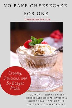 You won't find an easier cheesecake recipe! This single serving no bake cheesecake comes complete with a buttery graham cracker crust. It's creamy, it's delicious, and so easy to make. Satisfy a sweet craving with this delightful dessert recipe.