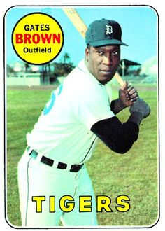 Gates Brown 1969 Outfield - Detroit Tigers  Card Number: 256