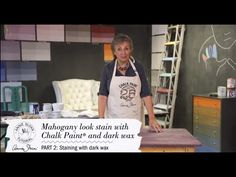 Annie Sloan Tutorial – Part 1 – How to fake a rich mahogany look using C...
