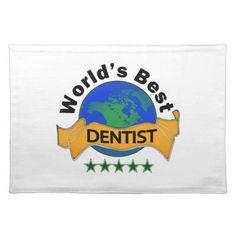 World's Best Dentist Placemats