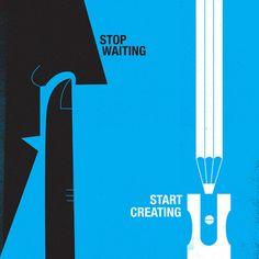 nevver:    Stop waiting