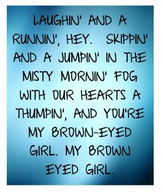 Van Morrison - Brown Eyed Girl - song lyrics music lyrics