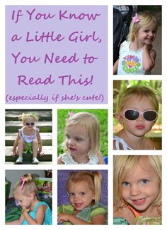 If You Know a Little Girl, You Need to Read This! (especially if she's cute)