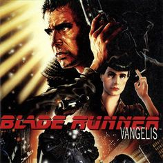 Blade Runner soundtrack by Vangelis