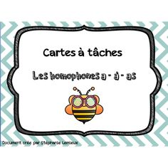 Cartes à tâches -Homophones A-À-As Classroom Procedures, Classroom Activities, Teaching French, Teaching Writing, Les Homophones, Cycle 3, French Education, French Grammar, France