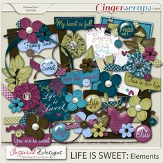 LIFE IS SWEET: Elements