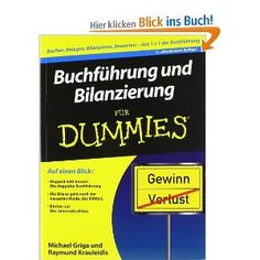 Buchführung und Bilanzierung für Dummies: Soll oder Haben, das ist hier die Frage (Fur Dummies): Amazon.de: Michael Griga, Raymund Krauleidis: Bücher