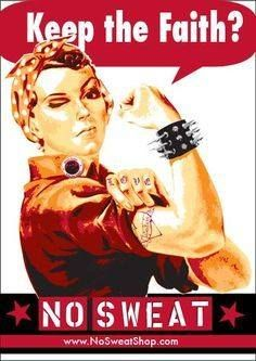Our girl Rosie! Visit Nosweatshop.com to purchase ethical apparel, continue Rosie's legacy of supporting American labor! #nosweatapparel