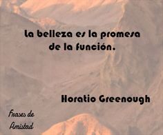 Frases de belleza de Horatio Greenough