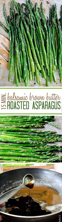 15 Minute Roasted Asparagus. with Balsamic Brown Butter will BLOW YOUR MIND!  IT's the best way to eat oven baked asparagus!  It's quick and easy made from pantry staples but tastes gourmet enough for any company or special occasions! via @carlsbadcraving