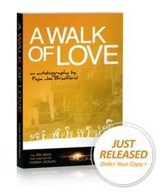 A Walk of Love ~ Papa Joe, founder and director of Elijah's Heart autobiography