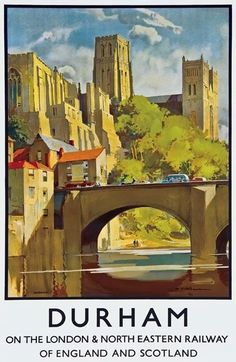 Vintage Durham England LNER Railway BritishTravel Poster Re-Print - Posters Uk, Train Posters, Railway Posters, Poster Prints, Art Print, Durham England, North East England, Durham Cathedral, British Travel