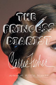 The Princess Diarist by Carrie Fisher   PenguinRandomHouse.com  Amazing book I had to share from Penguin Random House