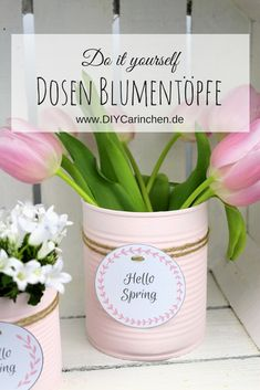 DIY Recycling Crafting Idea: Flower pot from a tin can in a tender pink + free label - Upcycled Crafts Diy Garden Projects, Diy Garden Decor, Diy Craft Projects, Diy And Crafts, Crafts For Kids, Recycler Diy, Recycled Crafts Kids, Fleurs Diy, Diy Décoration