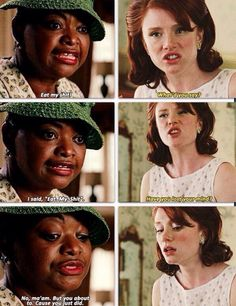The Help. Excuse the language, but this part is too good to pass up. LOVE this movie.