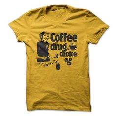 Coffee Drug - #photo gift #gift girl. LIMITED TIME PRICE => https://www.sunfrog.com/LifeStyle/Coffee-Drug.html?68278