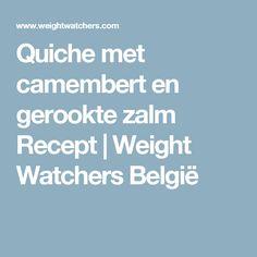 Quiche met camembert en gerookte zalm Recept | Weight Watchers België