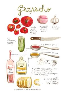 A stunning illustrated recipe for homemade Gazpacho by artist Felicita Sala. This could be a delicious experiment, as I've never made gazpacho before! Spanish Food, Food Illustrations, Soup And Salad, Food Art, Food And Drink, Cooking Recipes, Healthy Recipes, Cooking Tips, Vinegar