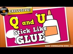 "Learning Phonics: Q and U (Stick Like Glue) (song for kids about the ""qu"" sound) :25-1:12"