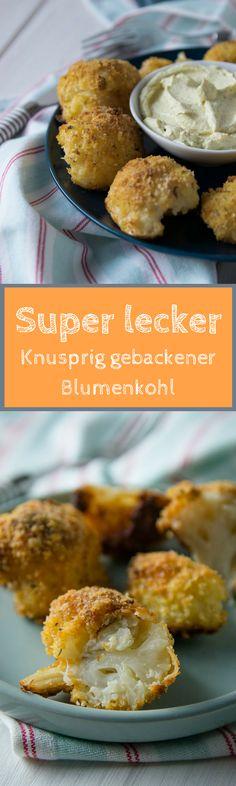 So irre lecker und ruckzuck zubereitet - gebackener Blumenkohl aus dem Backofen